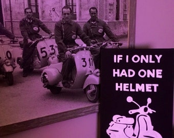 If I Only Had One Helmet I'd Give it to You