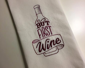 But First Wine Flour Sack Dishtowel-Towel-Kitchen-Embroidered-Gift-Housewarming