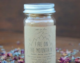 fire on the mountain ~ herbal detox clay mask ~ moroccan red clay + french green clay + organic lavender + wild roses + rosewood + sage