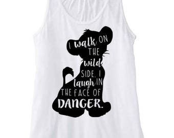 The Lion King Tank, Laugh in the face of danger tank, Disney Fan tank, Disney World tank, Disney tank, Simba tank,walk on the wild side tank