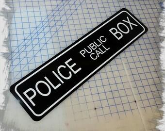 Dr Who Police Call Box TARDIS Aluminum Sign