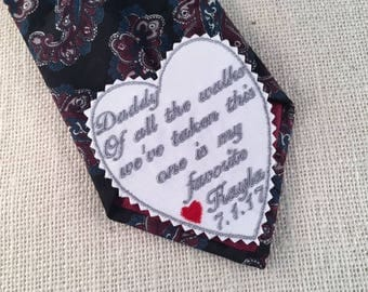 Father of the Bride WEDDING TIE PATCH - Of All the Walks We've Taken This One is My Favorite, Iron On Tie Patch, Sew On Tie Patch