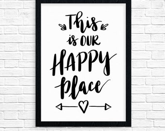 """Motivational poster wall art print """"This is our Happy Place"""" inspirational quote wall art print.  Home Decor. Family."""