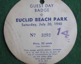 Original 1941 Euclid Beach Park Guest Day Badge - Free Shipping