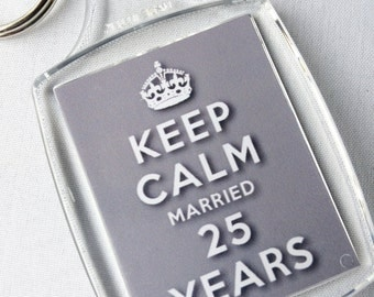 Keep Calm 25th Silver Wedding Anniversary Married 25 Years Keyring Gift