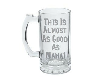 Almost as Good As Mana! - Gamer Gift - Tabletop Gaming Gift - Game Master Gm - Dungeon Master GM - WoW Mug - RPG Gift - MMORPG