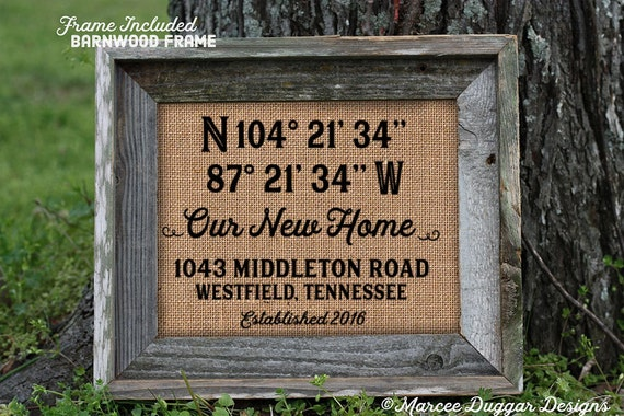 Framed Our New Home| Latitude Longitude | Family Name | Est Date | GPS Coordinates | City State | House Warming Gift | Nautical |#0206