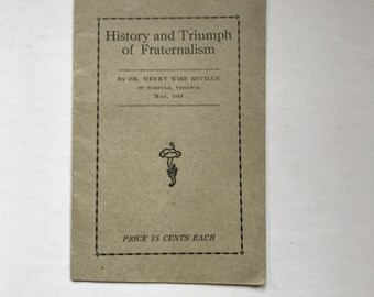 """Vintage Antique 1919 Knights of Pythias """"History and Triumph of Fraternalism"""" by Dr. Henry Wise Beville"""