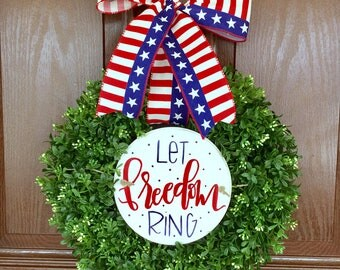 Patriotic Sign Boxwood Wreath, 4th of July Wreath, Memorial Day Wreath, Red White Blue Wreath, Wreath with Hand Lettered Sign
