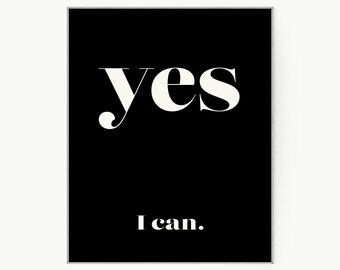 """Typographic Art Poster- Large Wall Decor Idea """"Yes I Can"""" Inspirational Quote Poster Art For Office Decor- Gift For Best Friend- Printable"""