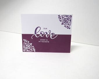 Handmade greeting card - Our love story is my favorite - Half and half - Mix and match card - Anniversary card - Wedding card