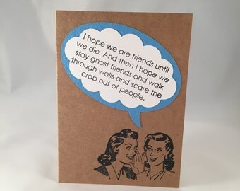 Ghost friends scare the crap out of people snarky card