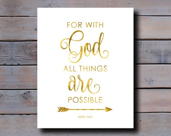 8x10 DIGITAL DOWNLOAD: For with God all things are possible, Mark 10.27