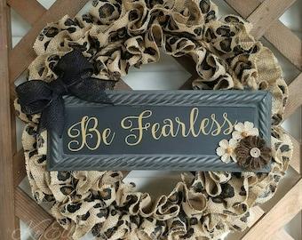 Leopard Wreath, inspiration decor, door decor, Burlap Wreath, nursery decor, Leopard print, nursery decorations, bedroom decor, be fearless