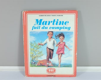 Vintage children book, Martine Fait Du Camping, 1964 - Vintage french children book - Martine from France - 70' illustration