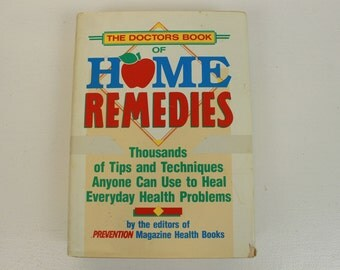 The Doctor's Book of Home Remedies, By the Editors of Prevention Magazine Health Books, 1990, Hardcover, Rodale Press, Hardbound, 676 Pages