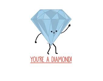 You're A Diamond Card