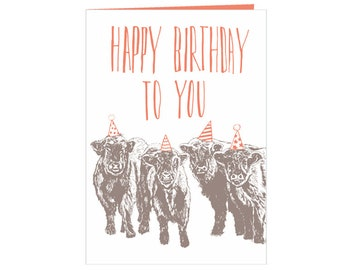 Funny Happy birthday card - party wild cows - Happy Birthday to you! - cute Little cows - beautiful nature - funny and dry - eco friendly