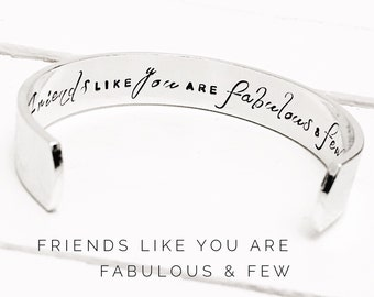 Friends Gift | Friends like you are fabulous and few | Gift ideas for Friends | Friendship Bracelet | Personalised Womens Gifts | (C141)