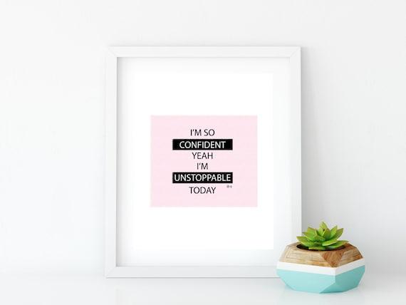 I'm So Confident Art Print, Instant Digital Download