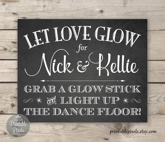 Glow stick wedding sign printable light up the dance floor for 13th floor glow stick