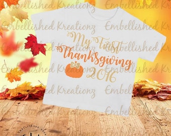 Thanksgiving/'My First Thanksgiving 2016' with Pumpkin Vinyl Decal/T-Shirt/HTV Decal/Baby's 1st Thanksgiving/Autumn/Baby Onsie