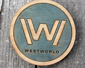 Westworld Logo Wood Coaster | Rustic/Vintage | Hand Stained and Glued | Comic Book Gift |