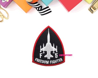 F 5 FREEDOM FIGHTER American Military U.S.A New Sew / Iron On Patch Embroidered Applique Size 7.1cm.x8.8cm.