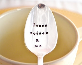 "stamped coffee spoon "" Jesus, coffee and me-Silver plated- hand stamped spoon-coffee lover gift"