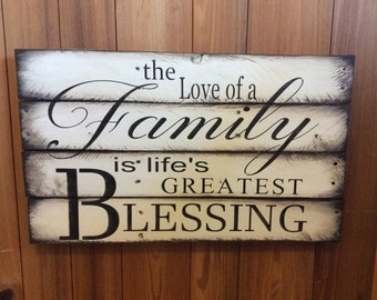 The Love of a family is life's greatest blessing Sign. Reclaimed wood sign. Family sign