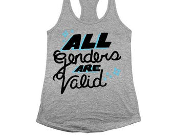 All Genders Are Valid-- Women's Racerback