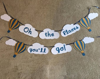 Dr. Seuss themed banner Oh the places you'll go. Great for birthdays, room decor. free shipping
