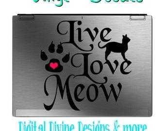Live Love Meow Vinyl Decal