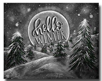 Winter Print, Forest Art, Hello Winter, Chalkboard Art, Winter Art, Chalk Art, Typography, Calligraphy, Winter Scene, Forest Print