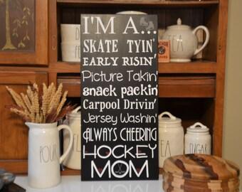 Hockey Mom wood sign gift