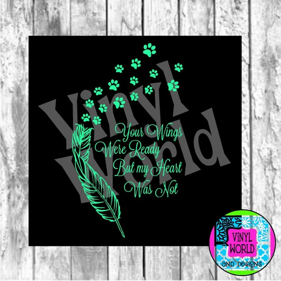 Wings Were Ready Paw Prints Memorial Cut File for Vinyl Cricut Silhouette SVG DXF EPS pdf png jpeg studio Pet Memorial Dog Wings Feather