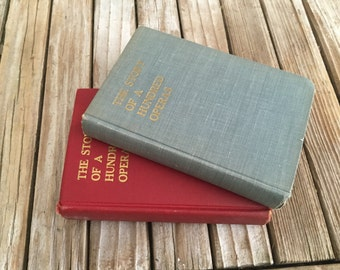 Vintage Pair Books Titled The Story Of A Hundred Operas
