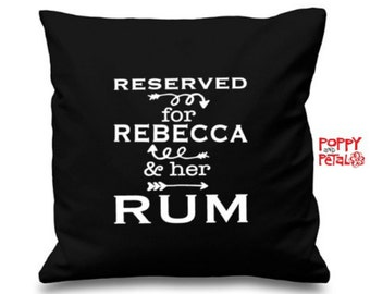 Rum Gift, Rum Lover Pillow Cushion, Personalized Reserved for ANY NAME & Her/His Rum, Gift For Friend Mum Auntie Grandma, Rum Lover Gift