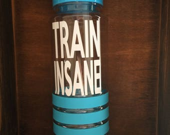 Gym bottle Train insane or remain the same motivational motivation gift Christmas flip lid red quote