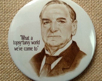 Downton Abbey Art Fridge Magnet, Original Pencil Portrait, Mr. Carson, Butler, Quote, What a Topsy-Turvy World We've Come To, 3-Inch Magnet