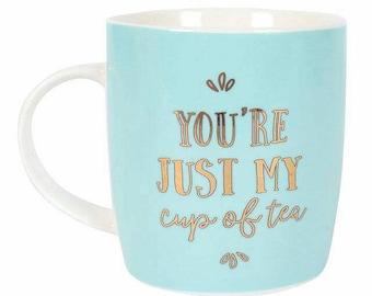 Just my Cup of Tea Mug