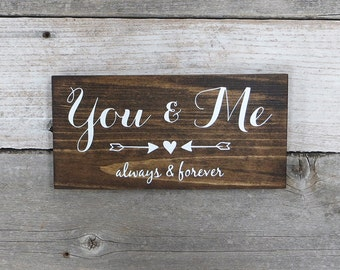 "Rustic Hand Painted ""You & Me Always and Forever"" Wood Sign"