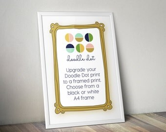Upgrade your Doodle Dot print to be framed please add this listing plus your chosen print to your order