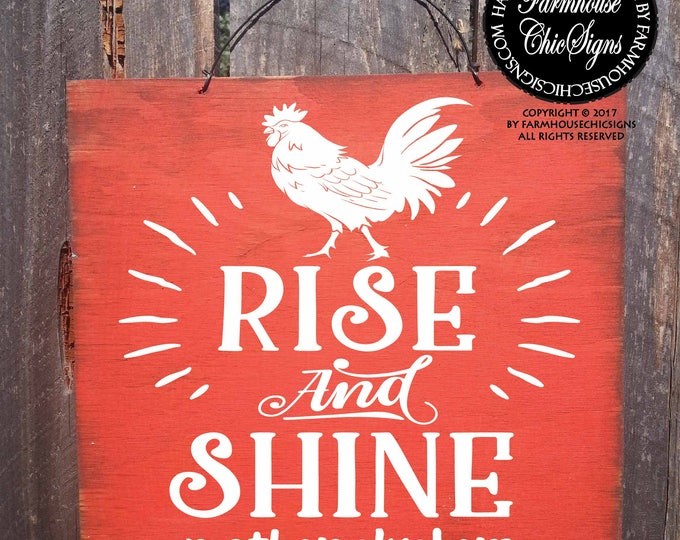 rise and shine mother cluckers, rise and shine, rise and shine sign, rooster, rooster decor, rooster sign, rooster decoration, 297