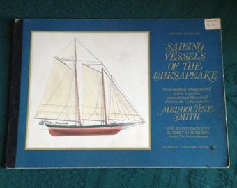 Sailing Vessels of the Chesapeake, 9 Original Litho. prints From the International Watercraft Collection by Melbourne Smith (lot 2)