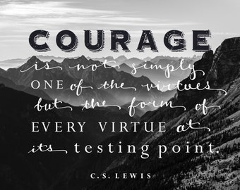 C. S. Lewis Courage Quote - Hand Lettered Typography Art Print 8x10