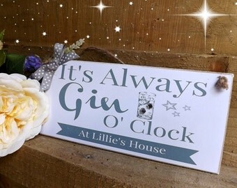 Personalised Gin O'clock Plaque Sign Alcohol Fun Gift Housewarming Friend Family