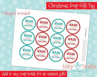 Christmas Soap Gift Tag | DIY Printable Christmas Tag | Teacher, Secret Santa Christmas Gift | We wash you a Merry Christmas Tag Label