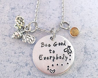 Bee good to everybody necklace, bee necklace, bee good to yourself, bee jewelry, good to everybody necklace, good to yourself necklace, bee