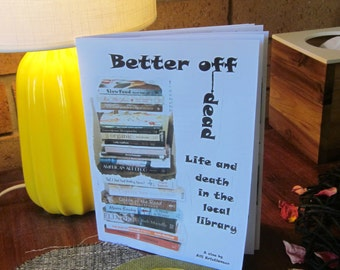 Better Off Dead - a humorous zine